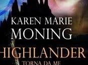 "Anteprima ""Highlander Torna Karen Marie Moning"