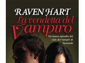 Novità: vendetta vampiro Raven Hart