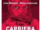Carriera criminale Clelia