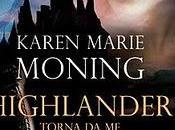 Recensione: HIGHLANDER TORNA Tame Highland Warrior) Karen Marie Moning (Leggereditore)re)