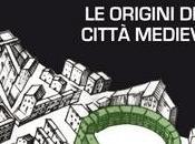origini della città medievale