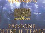 Passione oltre tempo Diana Gabaldon