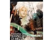 Sogno futuro mezza estate Francesco Verso
