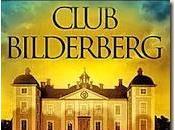 Bilderberg riabilitato dichiarato idoneo governare mondo
