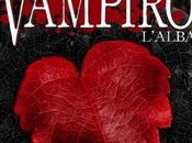 "Prossimamente: diario vampiro. L'alba"" Lisa Jane Smith"
