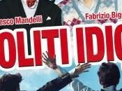 Ancora capitolo commedia italiana Soliti Idioti