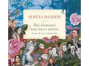 diamanti nasce niente Serena Dandini