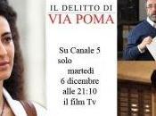 delitto Poma».Mediaset, recidiva, manda onda stasera tv-movie.