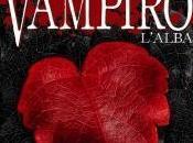 """A.A.A. ANTEPRIMA: diario vampiro. L'alba"""" Lisa Jane Smith"""