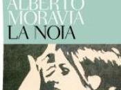 """noia"""" Alberto Moravia"""