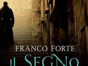 esce SEGNO DELL'UNTORE Franco Forte, Mondadori