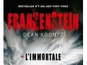 Novità Anticipazioni: Frankenstein L'immortale, Dean Koontz