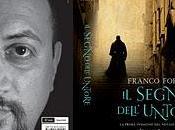"""SPECIALE: SEGNO dell'UNTORE"""" FRANCO FORTE"""