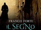"""ESCE OGGI: SEGNO dell' UNTORE"""" FRANCO FORTE"""