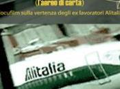 """""""Tutti aria"""": vertenza Alitalia (non) film…"""