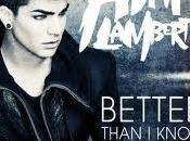Adam Lambert Better Than Know Myself Video Testo Traduzione
