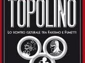 Eccetto Topolino: storia fumetto italiano durante fascismo