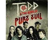"""""""Todd Book Pure Evil"""" Prima Stagione"""