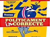 Políticamente Incorrecto Barcellona