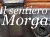 """sentiero Morgan"""" Alessandro Martinelli"""