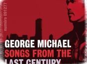 George Michael, Songs From Last Century