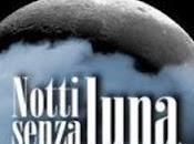 """Consigli letterari: """"Notti senza luna"""" Flavia Cantini"""