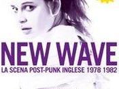 Bologna, settembre: Wave, scena post-punk inglese 1978-1982