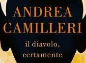 """diavolo, certamente"""" Andrea Camilleri"""