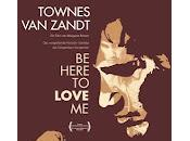 Here Love Film About Townes Zandt