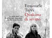 """Esce oggi: """"Qualcosa scritto"""" Emanuele Trevi (Ponte alle Grazie)"""