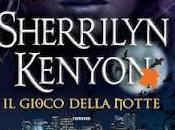 Novità: gioco della notte Sherrilyn Kenyon