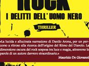 [Recensione] Rock. delitti dell'uomo nero Danilo Arona