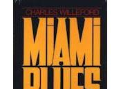 Recensione MIAMI BLUES Charles Willeford